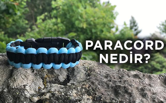 Paracord Nedir? Paracord Bileklik Hakkında Genel Bilgi