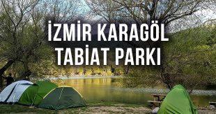 İzmir Karagöl Tabiat Parkı