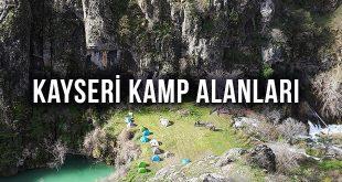 Kayseri Kamp Alanları - Kayseri Gezi Rehberi