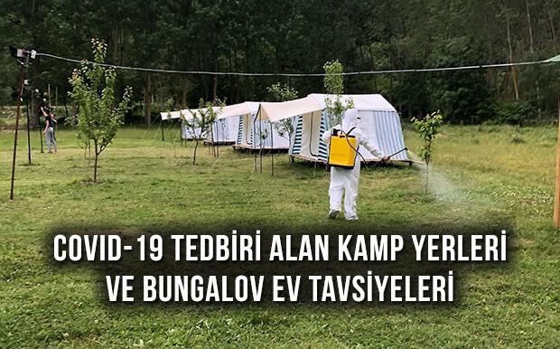 Covid-19 Tedbirleri Alan Kamp Alanları ve Bungalov Evler