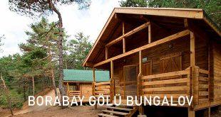 Borabay Gölü Kamp Alanı ve Bungalov Evler - Amasya