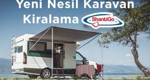 Kiralık Karavan ve Karavan Kiralama Hizmeti Arayanlara: ShantiGo