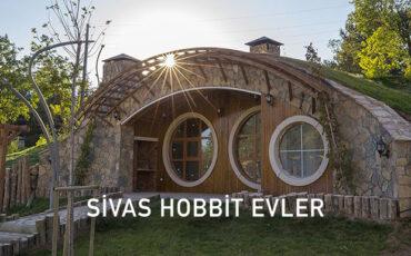 Sivas Hobbit Evleri Kiralama Fiyatları - Nasıl Gidilir?