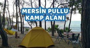 Anamur Pullu Tabiat Parkı Kamp Alanı - Mersin