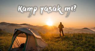 Sokağa Çıkma Yasağında Kamp Yapmak Yasak Mı?