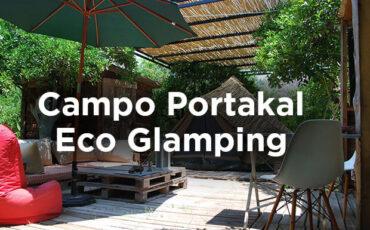 Campo Portakal Eco Glamping - Antalya Çıralı