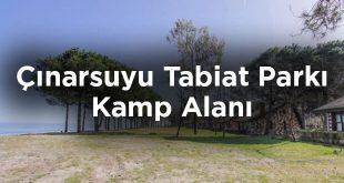 Çınarsuyu Tabiat Parkı Kamp Alanı - Ordu Ünye
