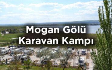Mogan Gölü Karavan Kamp Alanı Önerisi: Ulaşan Otel Caravan Camping