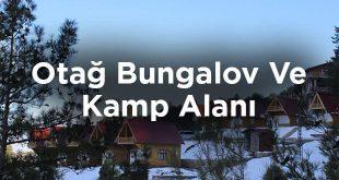 Otağ Bungalov Ve Kamp Alanı- Kahramanmaraş