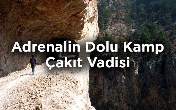 Adrenalin Dolu Kamp Deneyimi- Adana Çakıt Vadisi Kamp Alanı