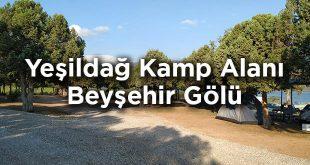 Beyşehir Gölü Kıyısında Kamp: Yeşildağ Kamp Alanı