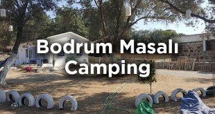 Bodrum Masalı Camping- Gümüşlük Kamp Yeri Tavsiyesi