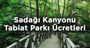 Bursa Sadağı Kanyonu Tabiat Parkı Giriş Ücretleri