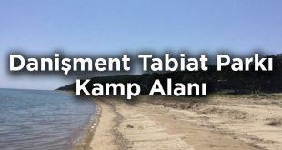 Danişment Tabiat Parkı Kamp Alanı- Edirne Keşan