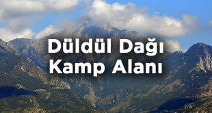 Düldül Dağı Kamp Alanı- Osmaniye Düziçi