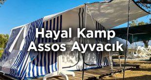 Hayal Kamp Assos - Çanakkale Ayvacık