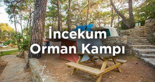 İncekum Orman Kampı Fiyatları- Alanya