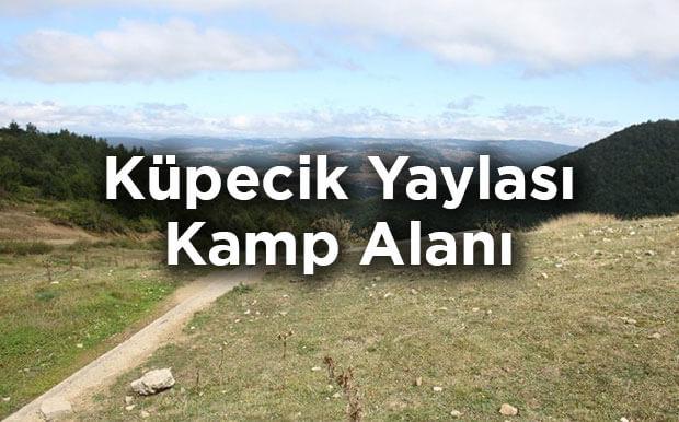 Ladik Küpecik Yaylası Kamp Alanı- Samsun