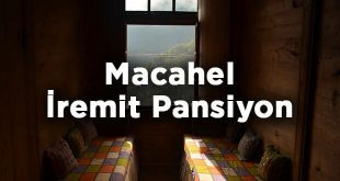 Macahel İremit Pansiyon- Borçka Artvin
