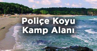 Poliçe Koyu Kamp Alanı- Kırklareli Vize Kışlacık Köyü
