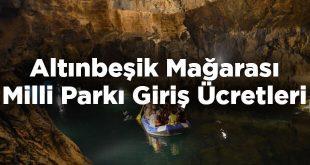 Altınbeşik Mağarası Milli Parkı Giriş Ücretleri