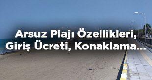 Arsuz Plajı Özellikleri Konaklama Ve Giriş Ücreti