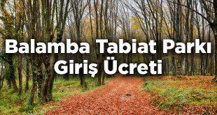 Balamba Tabiat Parkı Giriş Ücreti - Bartın