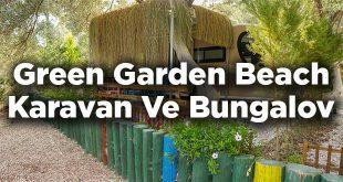 Green Garden Beach Akbük - Karavan Ve Bungalov