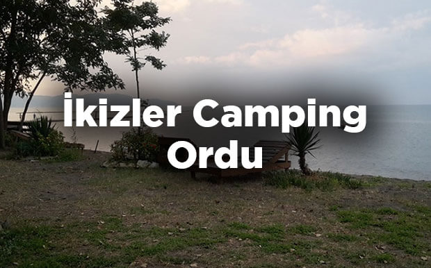 İkizler Camping- Ordu