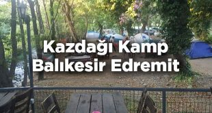 Kazdağı Kamp - Balıkesir Edremit