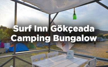 Surf Inn Gökçeada Camping Bungalow - Çanakkale