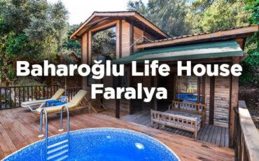 Baharoğlu Life House Faralya - Muğla