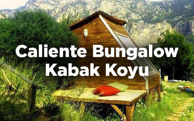 Caliente Bungalow - Fethiye Kabak Koyu