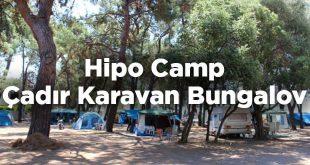 Hipo Camp - Çadır Karavan Bungalov - Gümüldür