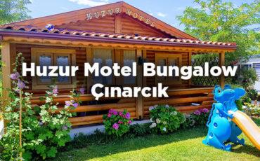 Huzur Motel Bungalow - Yalova Çınarcık