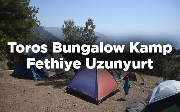 Toros Bungalow Kamp - Fethiye Uzunyurt