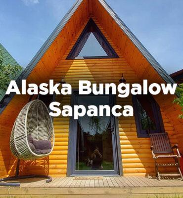 Alaska Bungalow Sapanca - Sakarya
