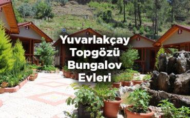 Yuvarlakçay Topgözü Bungalov Evleri - Köyceğiz