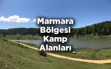 Marmara Bölgesi Kamp Alanları